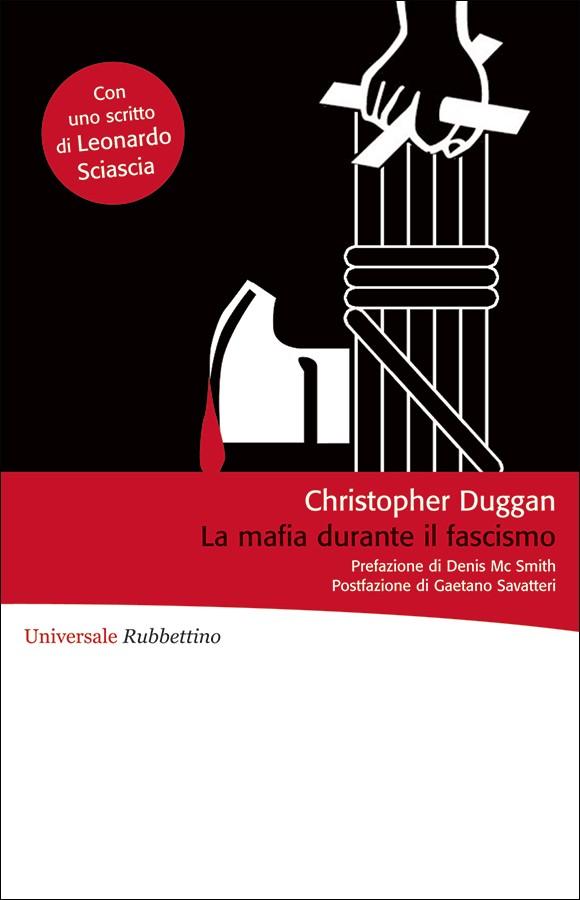 Duggan analizza il rapporto tra Mafia e Fascismo in Sicilia